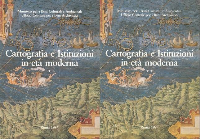 Cartografia e istituzioni in età moderna