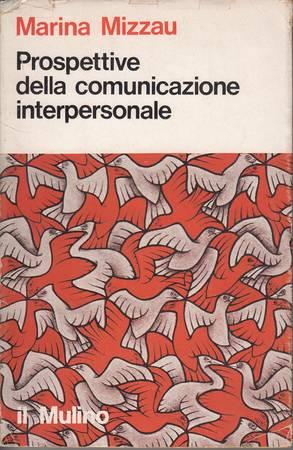 Prospettive della comunicazione interpersonale