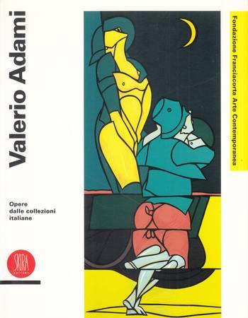 Valerio Adami. Opere da collezioni italiane