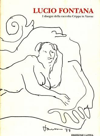 Lucio Fontana. I disegni della raccolta Crippa