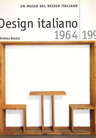 Un museo del Design italiano. Il Design italiano 1964-1990