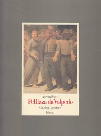 Pellizza da Volpedo. Catalogo generale