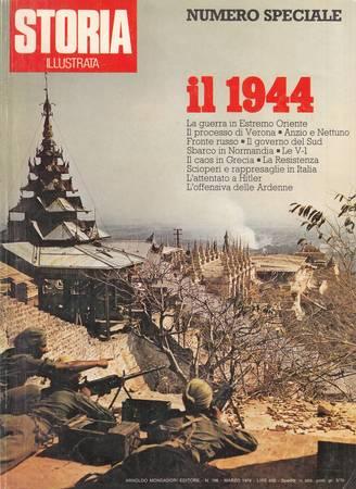 Storia illustrata. Numero speciale. Il 1944