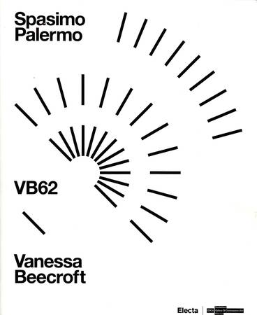 Spasimo Palermo. VB62. Vanessa Beecroft [Italiano-English]