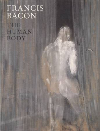 Francis Bacon. The Human Body [English]