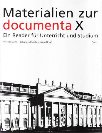 Materialien zur documenta X. Ein Reader fur Unterricht und Studium [Deutsch]