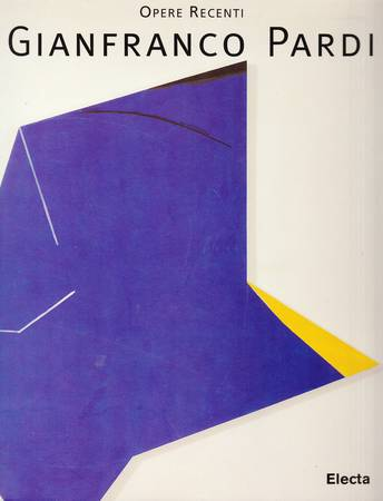 Opere recenti. Gianfranco Pardi