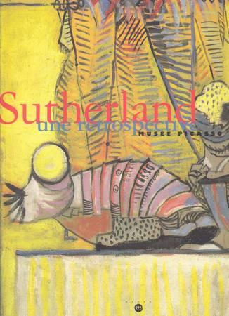 Sutherland. Une rétrospective. Musée Picasso Antibes