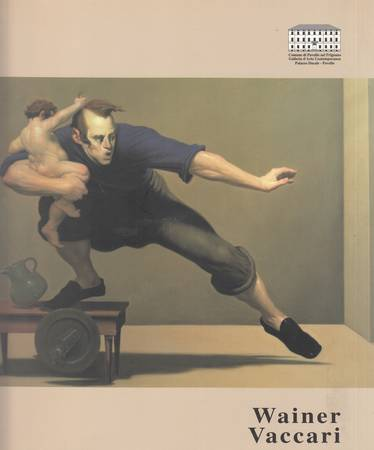 Wainer Vaccari. Quadri, disegni, sculture. 1982-1998
