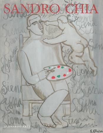 Sandro Chia. Opere scelte 1975-1996