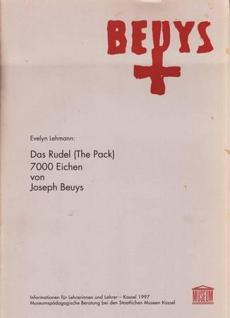 Das Rudel (The Pack) 7000 Eichen von Joseph Beuys [Deutsch]