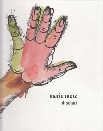 Mario Merz. Disegni