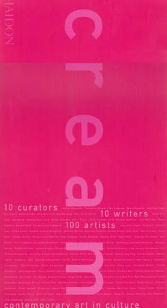 Cream. Contemporary Art in Culture. 10 curators 10 writers 100 artists [English]