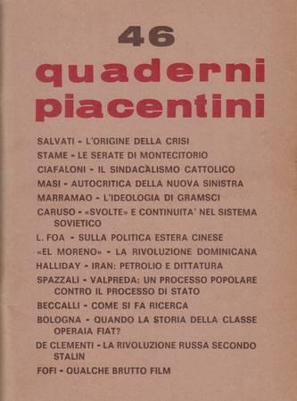 Quaderni piacentini, anno XI, n. 46, marzo 1972 [Attenzione: sottolineato e chiosato a penna]