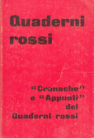 Cronache e Appunti dei Quaderni rossi [Reprint]