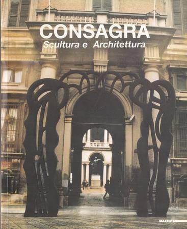 Pietro Consagra. Scultura e architettura