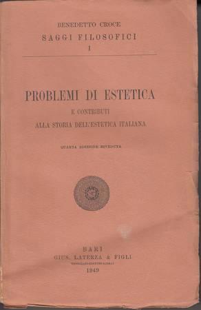 Problemi di estetica e contributi alla storia dell'estetica italiana