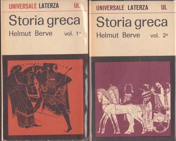 Storia greca. Volume primo e secondo