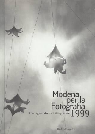 Modena per la fotografia 1999. Uno sguardo sul Giappone