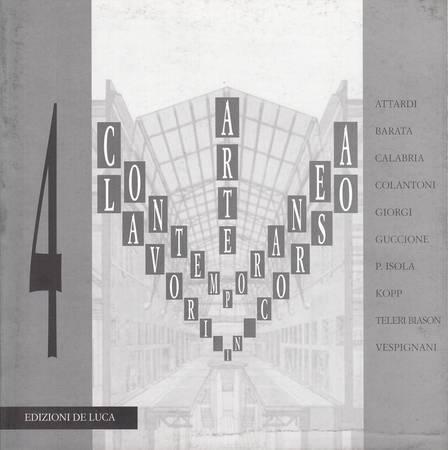 Arte contemporanea Lavori in corso. Attardi, Barata, Calabria, Colantoni, Giorgi, Guccione, P. Isola, Kopp, Teleri Biason, Vespignani