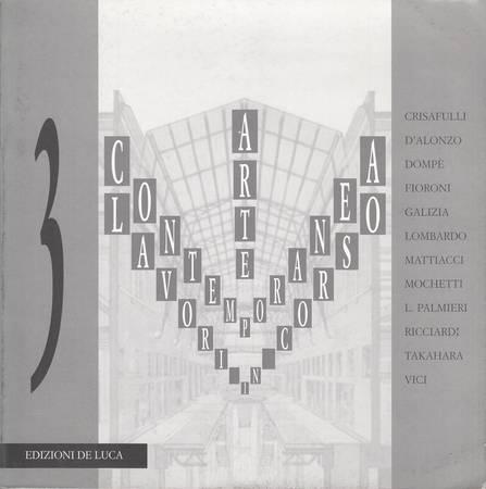 Arte contemporanea Lavori in corso. Crisafulli, D'Alonzo, Dompè, Fioroni, Galizia, Lombardo, Mattiacci, Mochetti, L. Palmieri, Ricciardi, Takahara, Vici