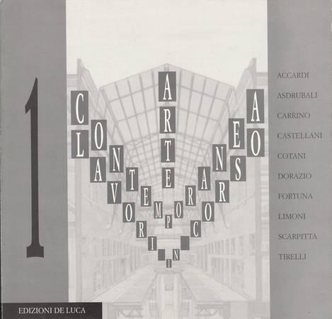Arte contemporanea Lavori in corso. Accardi, Asdrubali, Carrino, Castellani, Cotani, Dorazio, Fortuna, Limoni, Scarpitta, Tirelli