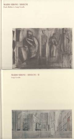 Mario Sironi. I. Opere dal 1909 al 1961. Matite, inchiostri, tempere. II. Opere dal 1909 al 1960. Matite, inchiostri, pastelli, acquarelli, tempere