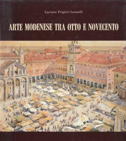 Arte modenese tra otto e novecento