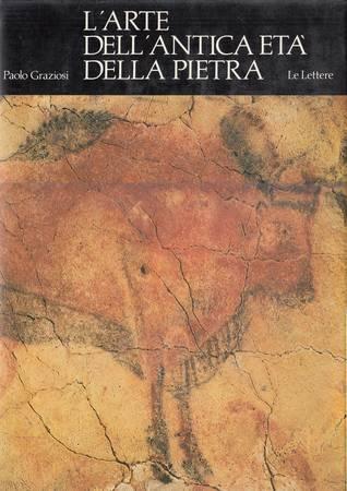 L'arte dell'antica età della pietra [tracce di rare sottolineature cancellate alle pagine 37, 134-135, 149-152, 188-189]