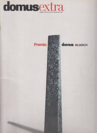 Domus extra. Premio Domus in Arch