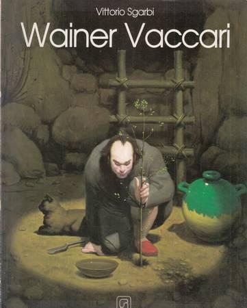 Wainer Vaccari. Arbeiten von 1975-1989 [Deutsch-Italiano-English]