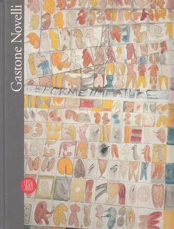 Gastone Novelli. 1925-1968