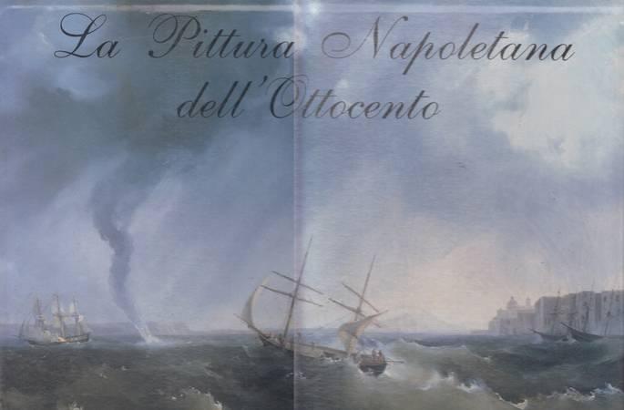 La Pittura Napoletana dell'Ottocento