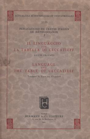 Il linguaggio con la tabella di Ceccatieff-Language and the Table of Ceccatieff translated by Ernst von Glasersfeld [Italiano-English]