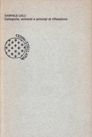 Categorie, universi e principi di riflessione [Attenzione: sottolineature e-o segni a penna alle pagine 24-26, 29, 46, 88]