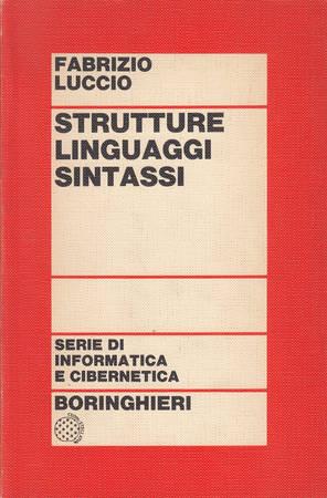 Strutture, linguaggi, sintassi [Attenzione: sottolineture e-o segni a penna alle pagine 38 e 70]