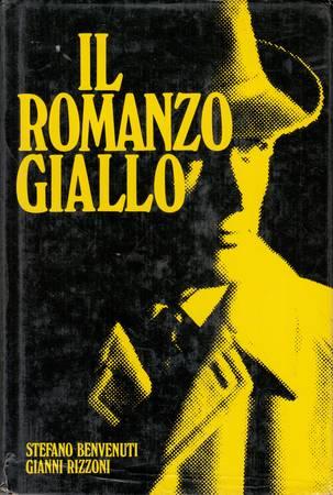 Il romanzo giallo. Storia, autori e personaggi