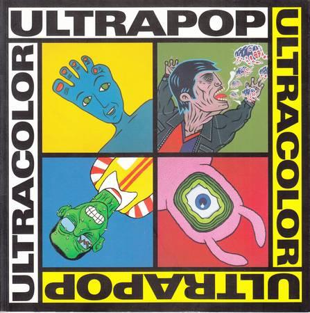 Ultrapop Ultracolor. Dario Arcidiacono, Giordano Curreri, Antonio Sorrentino, Sandra Virlinzi