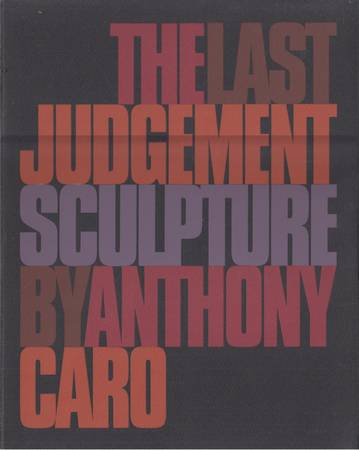 The last judgement by Anthony Caro
