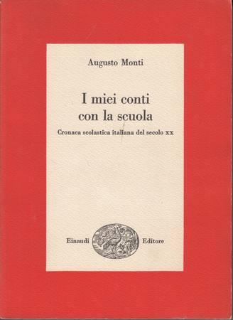 I miei conti con la scuola. Cronaca scolastica italiana del XX secolo