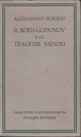 Il Boris Godunov e le tragedie minori