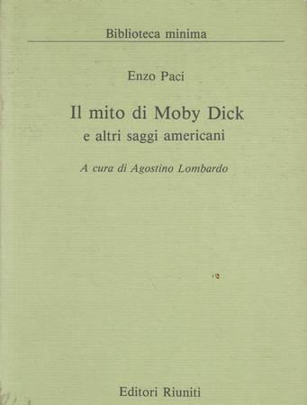 Il mito di Moby Dick e altri saggi americani