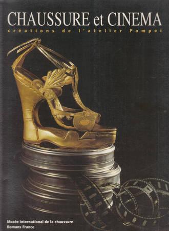 Chaussure et cinema. Créations de l'atelier Pompei