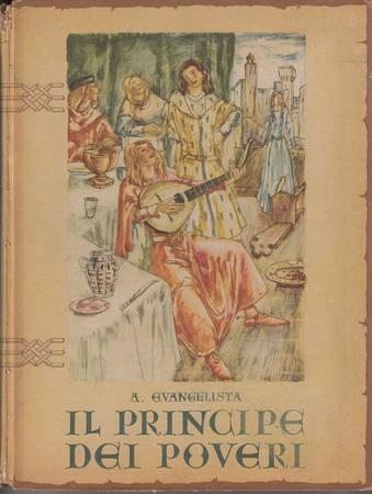 Il principe dei poveri (San Francesco d'Assisi)