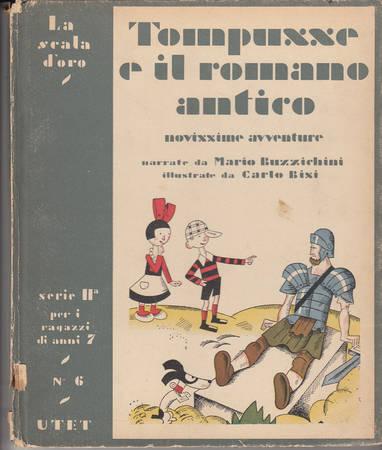 Tompusse e il romano antico. Novissime avventure straordinarie