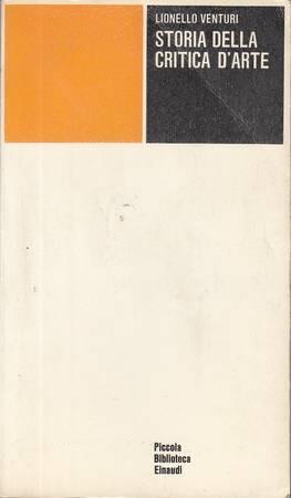 Storia della critica d'arte [ATTENZIONE: SOTTOLINEATURE A PENNA]