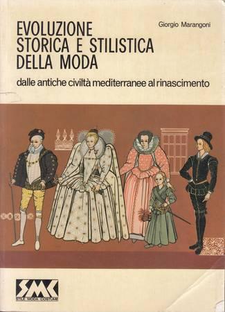 Evoluzione storica e stilistica della moda dalle antiche civiltà mediterranee al rinascimento