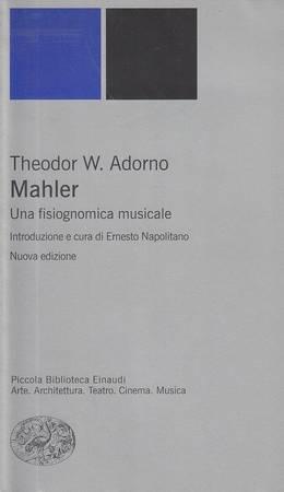 Mahler. Una fisiognomica musicale