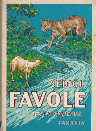 Sedici favole tradotte e ridotte da Olimpia De Gaspari