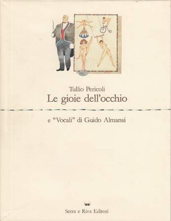 Le gioie dell'occhio e Vocali di Guido Almansi